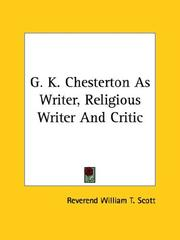 Cover of: G. K. Chesterton As Writer, Religious Writer and Critic