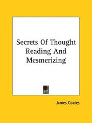 Cover of: Secrets of Thought Reading and Mesmerizing