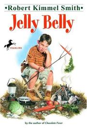 Cover of: Jelly Belly | Robert Kimmel Smith