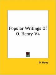 Cover of: Popular Writings Of O. Henry V4 | O. Henry