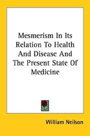 Cover of: Mesmerism in Its Relation to Health And