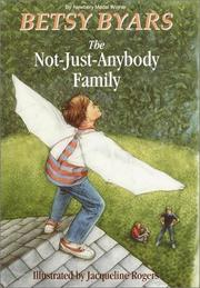 Cover of: The not-just-anybody family | Betsy Cromer Byars