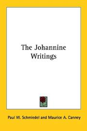 Cover of: The Johannine Writings | Paul W. Schmiedel