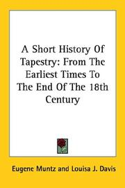 Cover of: A Short History of Tapestry | EugГЁne MГјntz