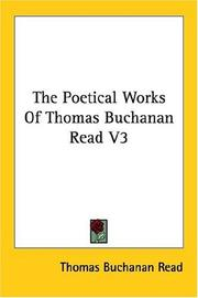 Cover of: The Poetical Works of Thomas Buchanan Read