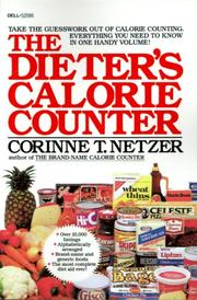 The dieter's calorie counter by Corinne T. Netzer