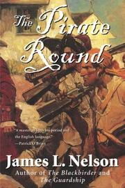 Cover of: The Pirate Round | James L. Nelson