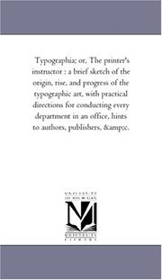 Cover of: Typographia; or, The printer/s instructor  | Michigan Historical Reprint Series