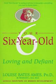 Cover of: Your Six-Year-Old | Louise Bates Ames