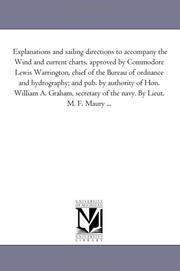 Explanations and sailing directions to accompany the Wind and current charts by Matthew Fontaine Maury