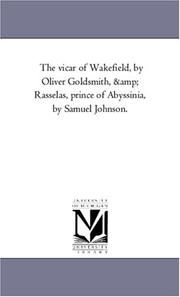 The vicar of Wakefield, by Oliver Goldsmith, & Rasselas, prince of Abyssinia, by Samuel Johnson.