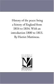 Cover of: History of the Peace | Martineau, Harriet