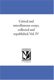 Cover of: Critical and miscellaneous essays, collected and republished. Vol. IV | Thomas Carlyle