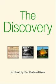 Cover of: THE DISCOVERY | EVA FISCHER-DIXON