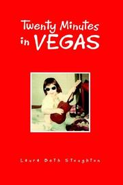 Cover of: Twenty Minutes in Vegas | Laura Beth Stoughton