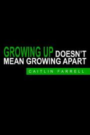 Cover of: Growing Up Doesn