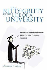 Cover of: The Nitty-Gritty in the Life of a University