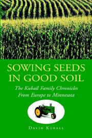 Cover of: Sowing Seeds in Good Soil | David Kuball
