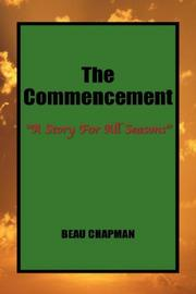 Cover of: The Commencement | Beau Chapman