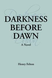 Cover of: Darkness Before Dawn | Henry Felton
