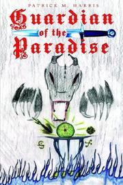 Cover of: Guardian of the Paradise | Patrick M. Harris