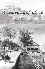 Cover of: A Conspiracy of Silence | Donald F. Megnin