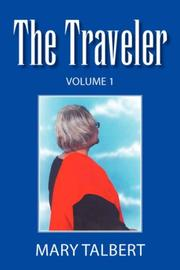 Cover of: The Traveler Volume 1 | Mary Talbert