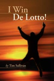 Cover of: I Win De Lotto!