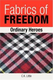 Cover of: Fabrics of Freedom | C.K. Little