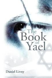 Cover of: The Book of Yael | Daniel Livny