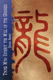 Cover of: Those Who Inherit the Will of the Damned | Daniel Brown