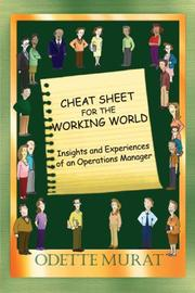 Cover of: Cheat Sheet For The Working World | Odette Murat