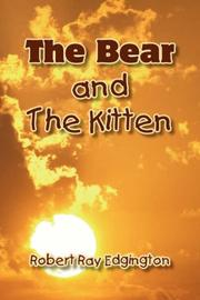 Cover of: The Bear And The Kitten