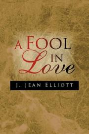 A Fool In Love by J. Jean Elliott