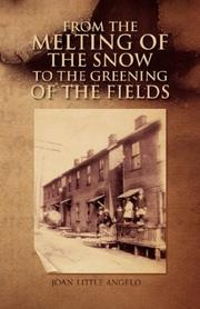 Cover of: From the Melting of the Snow to the Greening of the Fields | Joan Little Angelo