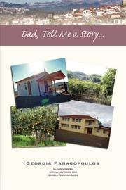 Cover of: Dad, Tell Me a Story... | Georgia Panagopoulos