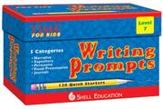 Cover of: Writing Prompts Level 7 kit | Teacher Created Materials