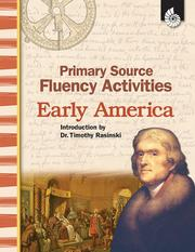 Cover of: Primary Source Fluency Activities-Early America (Primary Source Fluency Activities)