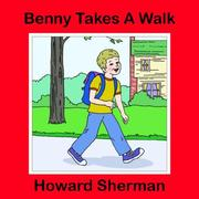 Cover of: Benny Takes A Walk | Howard Sherman