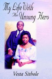 Cover of: My Life With An Unsung Hero | Vesta Sithole