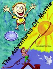 Cover of: The Adventures of Mattie | Dianna , Lynn Johnson