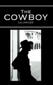 Cover of: The Cowboy | Lillian Lee