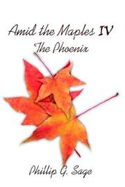 Cover of: Amid The Maples IV The Phoenix