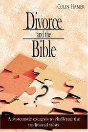 Cover of: Divorce and the Bible | Colin Hamer