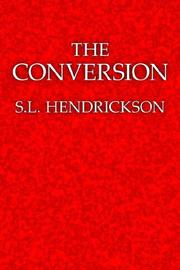 Cover of: The Conversion | S.L. Hendrickson
