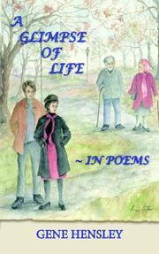 Cover of: A GLIMPSE OF LIFE ~ IN POEMS