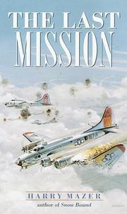 Cover of: The Last Mission (Laurel-Leaf Historical Fiction)