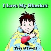 Cover of: I Love My Blanket