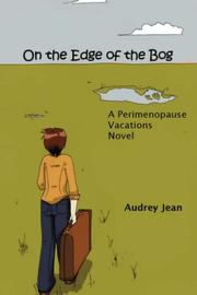 Cover of: On the Edge of the Bog | Audrey Jean