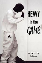 Cover of: Heavy in the GAME